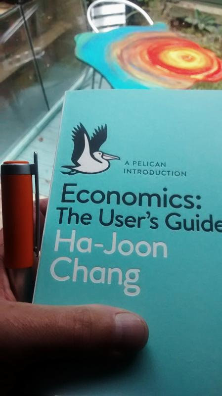 #Economics: The User's Guide by Ha-Joon Chang