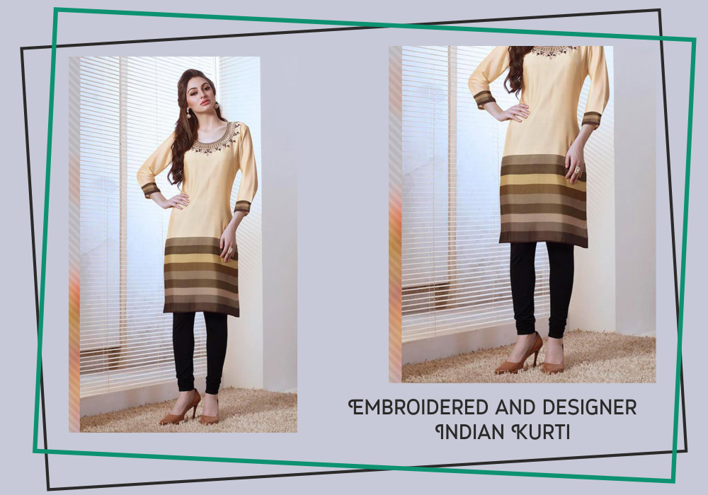 you can buy indian kurties to look beautiful and attractive
